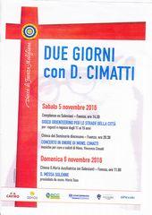 DUE GIORNI con D.CIMATTI<br>2016年11月5日(土)20:30開演<br>会場:Chiesa della SS Eucaristia Seminario vescovile 'Pio Xii' - Faenza<br>CONCERTO IN ONORE DI MONS.CIMATTI<br>musiche per e solisti di Mons. Vincenzo Cimatti<br>(テノールソリストとして出演)<br>【終演しました】
